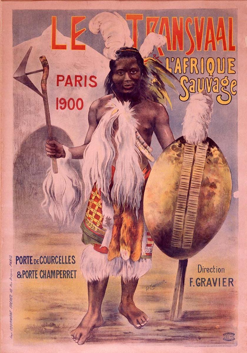 「トランスヴァールと野生のアフリカ」1900年パリ万国博覧会(クルセル門とシャンペレ門)